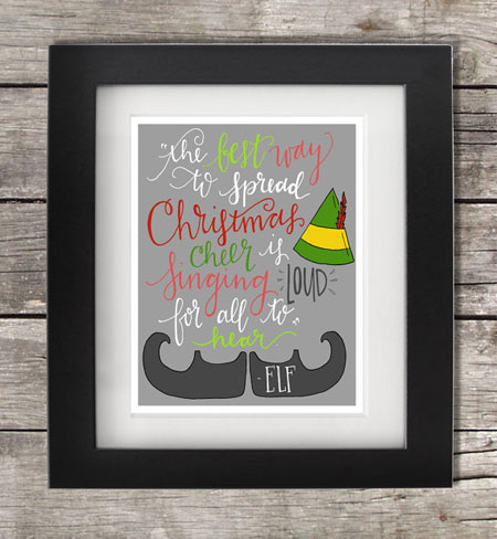 Buddy the Elf Quote ~ Etsy Seller: Ink & Parchment Press