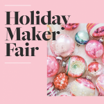 Philadelphia Holiday Maker Fair